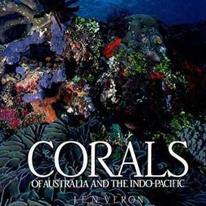 Veron: Corals of Australia and the Indo-Pacific J. E. N. Veron